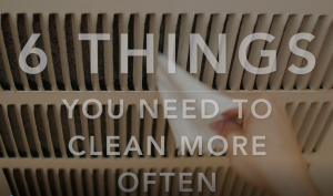 6-things-you-need-to-clean-more-often